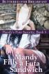 Mandy Fills a Futa Sandwich: Buttered for Breakfast (Mandy's Futa Sorority Book 5) by Crystal Hynie
