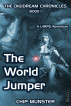 The World Jumper: A LitRPG Adventure by Chip Munster