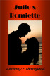 Julio & Romiette by Anthony E Thorogood