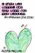 I Love Big Butts, and Her Butt Was the Biggest: An American Love Story by Austin Malcome