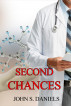 Second Chances by John S. Daniels