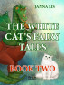 The White Cat's Fairy Tales. Dragons Still Exist by Janna Lis
