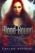 Blood-Bound by Kaelan Rhywiol