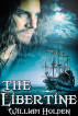 The Libertine by William Holden