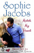 Match My Heart by Sophie Jacobs