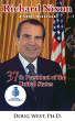 Richard Nixon: A Short Biography - 37th President of the United States by Doug West