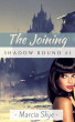 The Joining by Marcia Skye