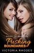 LESBIAN ROMANCE: Pushing Boundaries (Edge of Reason Book 1) by Victoria Rhodes
