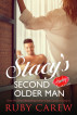 Stacy's Second Older Man by Ruby Carew & Opal Carew