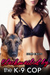 Blackmailed By the K-9 Cop by Kerri Knots
