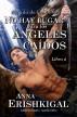 No hay lugar para los ángeles caídos (Edición en Español) by Anna Erishkigal