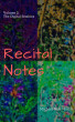 Recital Notes, Volume 2: The Digital Sessions by Michael Neal Morris