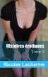 Histoires érotiques, tome 3: échangisme by Nicolas Lacharme