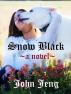 Snow Black (Tatarian Aster #1) by John Jeng