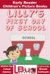 Lilly's First Day of School - Early Reader - Children's Picture Books by Mendon Cottage Books