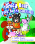 Brody Bear Goes to the Carnival by Debbie Buysse