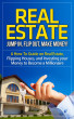 Real Estate - Jump In, Flip Out, Make Money - A How-To Guide on Real Estate, Flipping Houses, and Investing your Money to Become a Millionaire by jon son, Sr