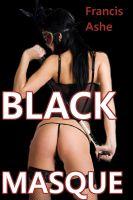 Francis Ashe - Black Masque (MF)