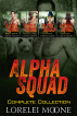 Alpha Squad: Complete Collection - A Collection of Steamy Bear/Wolf Shifter Paranormal Romance by Lorelei Moone