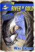 The River of Gold by Will Overby