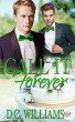 Call It Forever by D.C. Williams