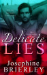 Delicate Lies - The Stonewater Series, book 2 by Josephine Brierley