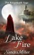 Lake of Fire by Sandra Miller
