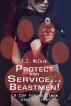 Protect and Service... Beastmen! by E.Z. McCain