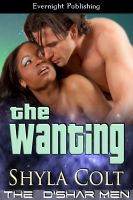 Shyla Colt - The Wanting