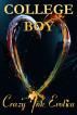 College Boy (Incest Erotica) by Crazy Ink Erotica