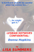 Lesbian Hotwives Confidential:  Donna Hopkins by Lisa Summers