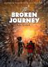 The Broken Journey (Aletheia Adventure Series Book 3) by E M Wilkie