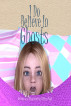 I Do Believe In Ghosts by Clifton Pugh