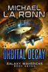 Orbital Decay by Michael La Ronn