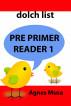 Pre Primer Reader 1 by Agnes Musa