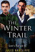 The Winter Trail by Jules Radcliffe
