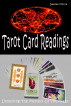 Tarot Card Readings - Unlocking The Mystery Of Your Fate by Deedee Moore