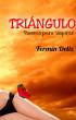 TRIÁNGULO, poemas para suspirar by Fermín Deliz