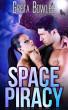 Space Piracy by Greta Bowles