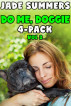 Do Me, Doggie 4-Pack Vol 2 by Jade Summers