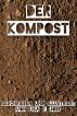 Der Kompost by Lisa E. Jobe