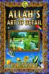 Allah's Art of Detail by Harun Yahya