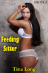 Feeding Sitter: Erotica by Tina Long