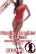 Naughty Daughter Spanked (Submissive Incest Mind Control 1) by Reed James