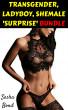 Transgender, Ladyboy, Shemale 'Surprise' Bundle by Sasha Bond
