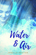 Water & Air by Janelle Reston