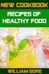 Recipes of Healthy Food by William Gore