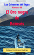 Los Crímenes del Agua: El Oro negro de Ramsés by Enrique Castellanos Rodrigo