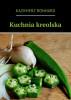 Kuchnia kreolska by Kazimierz Ronhard