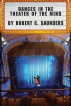 Dances in the Theater of the Mind by Robert C Saunders